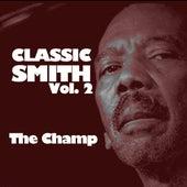 Classic Smith, Vol. 2: The Champ von Jimmy Smith