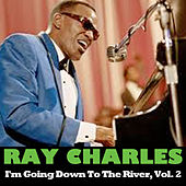 I'm Going Down To The River, Vol. 2 de Ray Charles