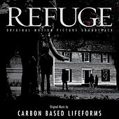 Refuge - Original Motion Picture Soundtrack by Carbon Based Lifeforms