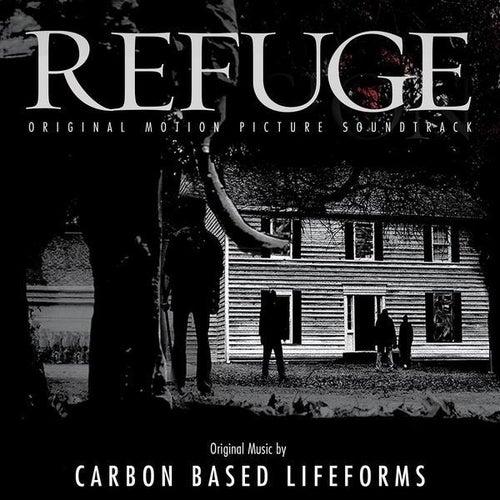 Refuge - Original Motion Picture Soundtrack by Carbon Based Lifeforms