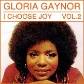 I Choose Joy, Vol. 1 von Gloria Gaynor