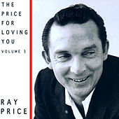 The Price For Loving You, Vol. 3 by Ray Price