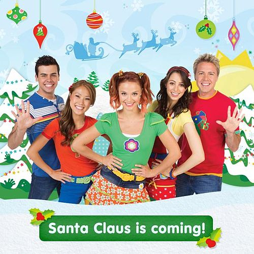 Santa Claus Is Coming by Hi-5