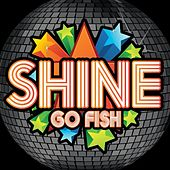 Shine by Go Fish