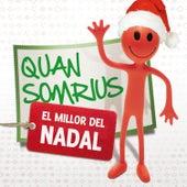 Quan Somrius. el Millor del Nadal by Various Artists