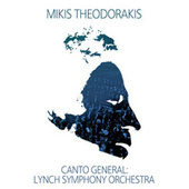 Canto General: Lynch  Symphony Orchestra by Mikis Theodorakis (Μίκης Θεοδωράκης)