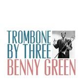 Trombone by Three de Benny Green