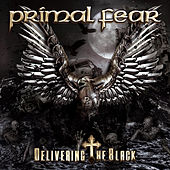 Delivering the Black by Primal Fear