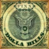 Dolla Bills by DJ Fixx