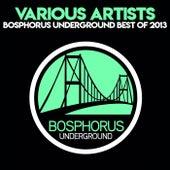 Bosphorus Underground Best Of 2013 di Various Artists
