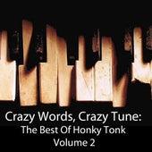 Crazy Words, Crazy Tune: The Best Of Honky Tonk, Vol. 2 de Various Artists