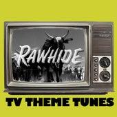 Rawhide: TV Theme Tunes de Various Artists