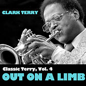 Classic Terry, Vol. 4: Out On A Limb di Clark Terry