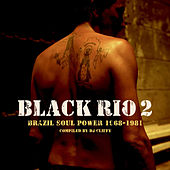 Black Rio Vol. 2 - Original Samba Soul 1968-1981 de Various Artists