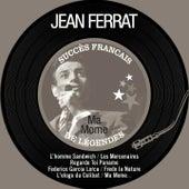 Ma mome (Succès français de légendes - Remastered) de Jean Ferrat