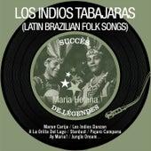 Maria Helena (Succès de légendes - Latin Brazilian Folk Songs - Remastered) by Los Indios Tabajaras