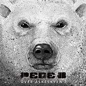 Over Askeskyen 2 (Deluxe Version incl. Intrumentals) by Pede B