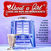 About a Girl: Classic Doo Wops and Broken Hearts von Various Artists