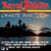 Réyèl riddim, Vol. 9 (Chante Baw Riddim) by Various Artists