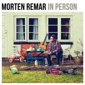 In Person by Morten Remar