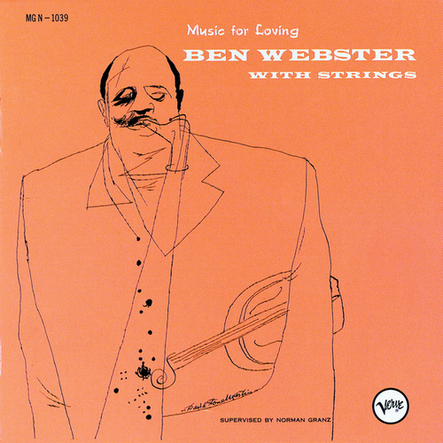 Music For Loving: Ben Webster With Strings by Ben Webster