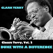 Classic Terry, Vol. 2: Duke With A Difference di Clark Terry