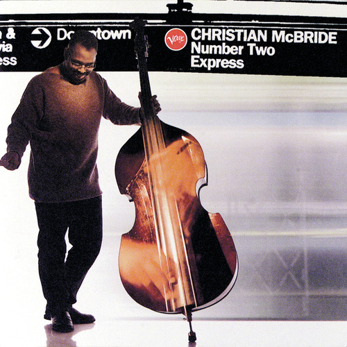 Number Two Express by Christian McBride