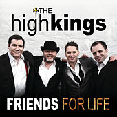 Friends for Life de The High Kings