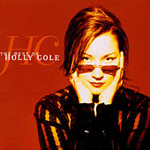 The Best Of Holly Cole by Holly Cole