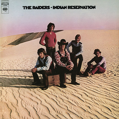 Indian Reservation by Paul Revere & the Raiders