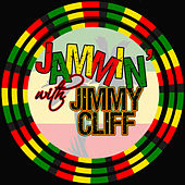 Jammin' With… Jimmy Cliff by Jimmy Cliff