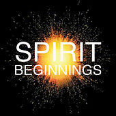Beginnings by Spirit