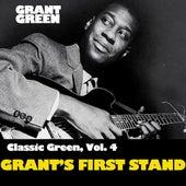 Classic Green, Vol. 4: Grant's First Stand van Grant Green