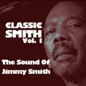 Classic Smith, Vol. 1: The Sounds Of Jimmy Smith von Jimmy Smith