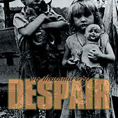 One Thousand Cries by Despair