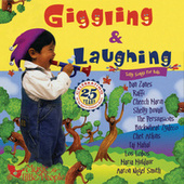 Giggling & Laughing: Silly Songs For Kids by Various Artists