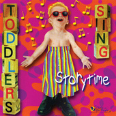 Toddlers Sing: Storytime by Music For Little People Choir
