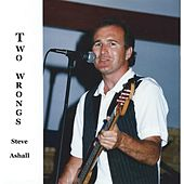 Two  Wrongs by Steve Ashall