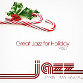 Great Jazz for Holiday Vol.1 de Various Artists