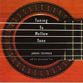 Tuning to Mellow Tone by Jarkko Toivonen