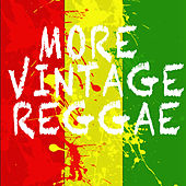 More Vintage Reggae von Various Artists