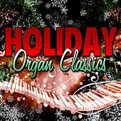 Holiday Organ Classics by Various Artists