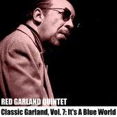 Classic Garland, Vol. 7: It's A Blue World de Red Garland