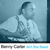 Ain't She Sweet de Benny Carter
