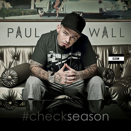 #Checkseason by Paul Wall