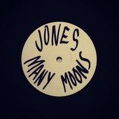 Many Moons by JONES