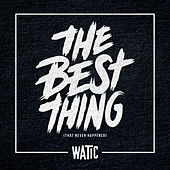 The Best Thing (That Never Happened) - Single de We Are The In Crowd