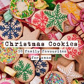 Christmas Cookies (50 Family Favourites for Xmas) by Various Artists