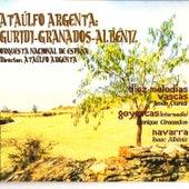 Ataúlfo Argenta: Granados-Albéniz-Guridi de Ataúlfo Argenta