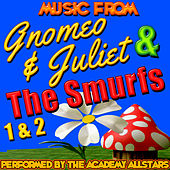 Music from Gnomeo & Juliet, The Smurfs 1 & 2 by Academy Allstars